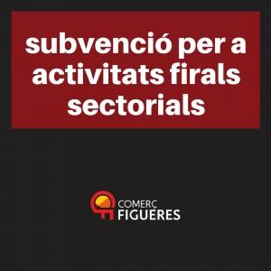 Subvencions per a la participació en activitats firals sectorials, multisectorials i professionals de Catalunya
